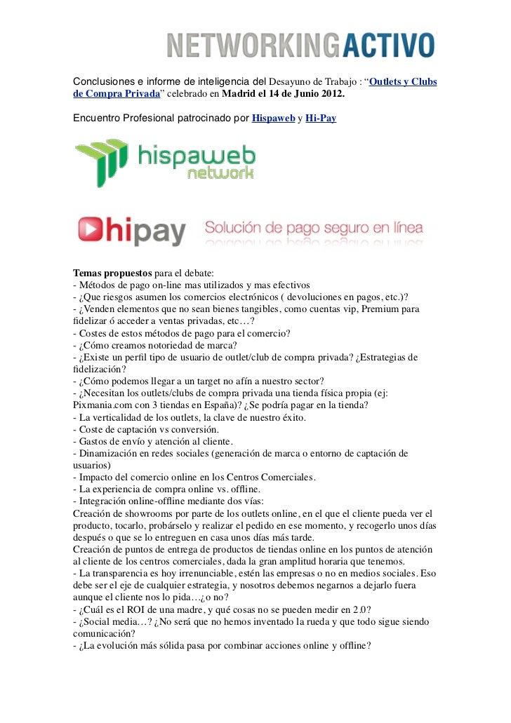 """Conclusiones e informe de inteligencia del Desayuno de Trabajo : """"Outlets y Clubsde Compra Privada"""" celebrado en Madrid el..."""