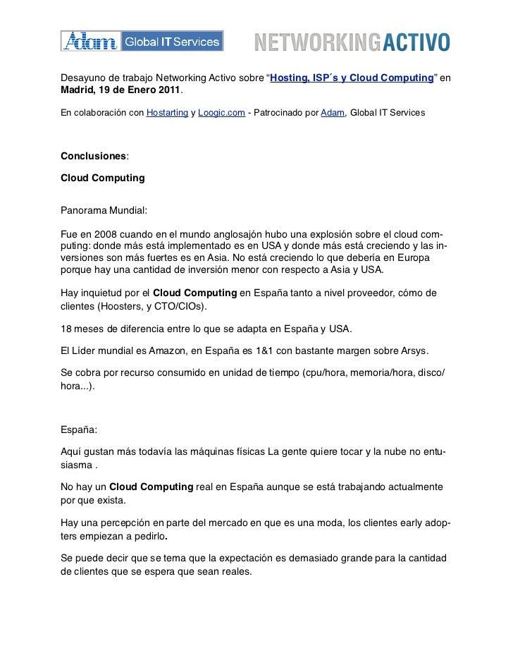 """Desayuno de trabajo Networking Activo sobre """"Hosting, ISP´s y Cloud Computing"""" enMadrid, 19 de Enero 2011.En colaboración ..."""