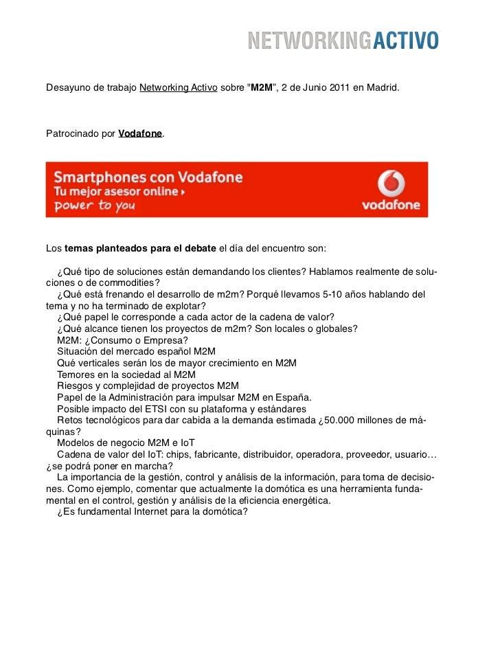 """Desayuno de trabajo Networking Activo sobre """"M2M"""", 2 de Junio 2011 en Madrid.Patrocinado por Vodafone.Los temas planteados..."""