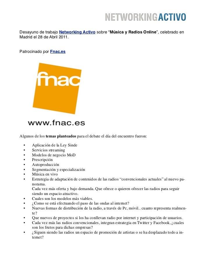 """Desayuno de trabajo Networking Activo sobre """"Música y Radios Online"""", celebrado enMadrid el 28 de Abril 2011.Patrocinado p..."""