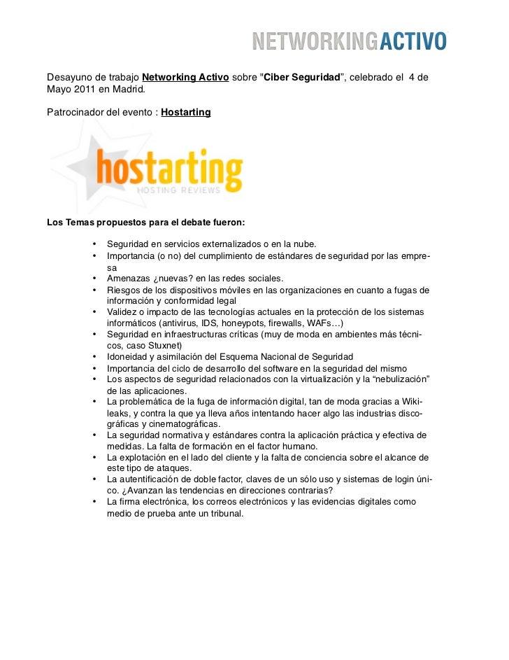 """Desayuno de trabajo Networking Activo sobre """"Ciber Seguridad"""", celebrado el 4 deMayo 2011 en Madrid.Patrocinador del event..."""