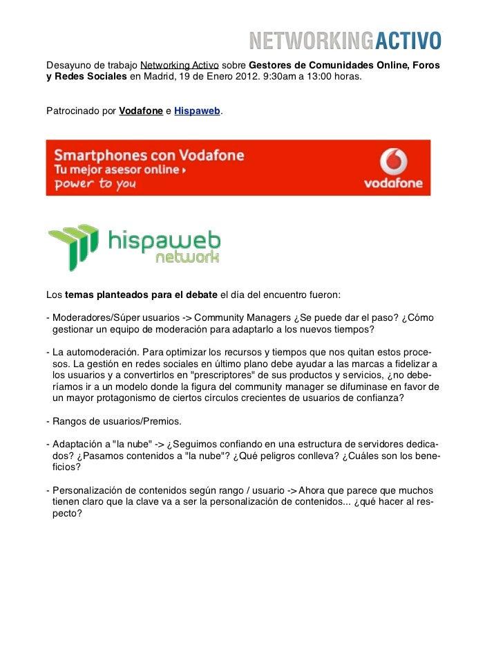 Desayuno de trabajo Networking Activo sobre Gestores de Comunidades Online, Forosy Redes Sociales en Madrid, 19 de Enero 2...