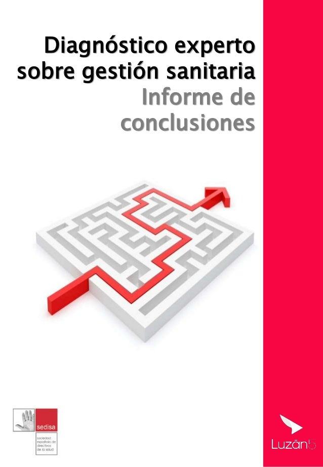 Diagnóstico experto sobre gestión sanitaria Informe de conclusiones