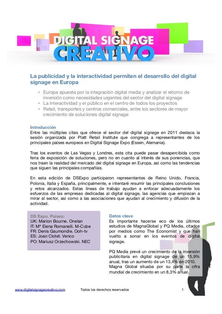 La publicidad y la interactividad permiten el desarrollo del digital         signage en Europa             • Europa apues...