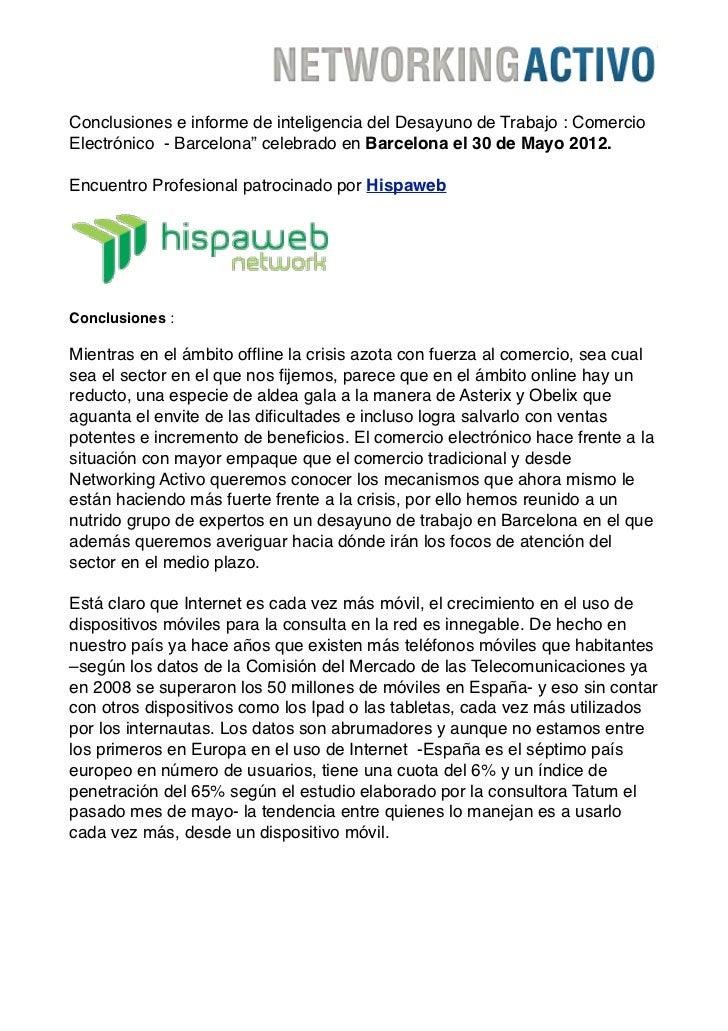 """Conclusiones e informe de inteligencia del Desayuno de Trabajo : ComercioElectrónico - Barcelona"""" celebrado en Barcelona e..."""