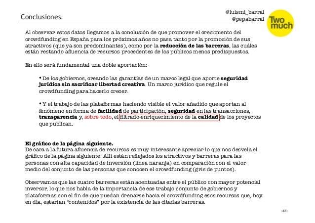 @luismi_barral @pepabarral Al observar estos datos llegamos a la conclusión de que promover el crecimiento del crowdfundin...
