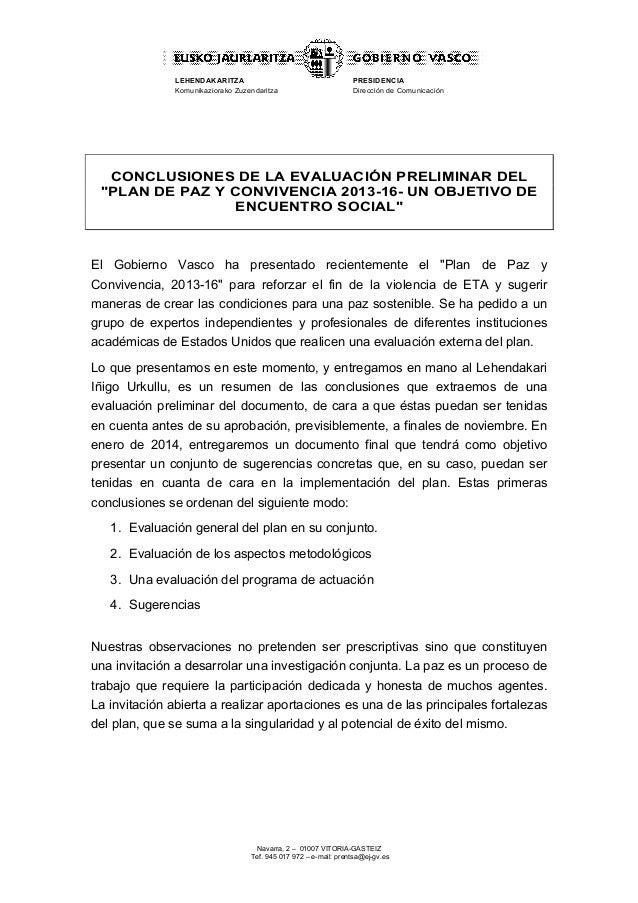 LEHENDAKARITZA Komunikaziorako Zuzendaritza  PRESIDENCIA Dirección de Comunicación  CONCLUSIONES DE LA EVALUACIÓN PRELIMIN...