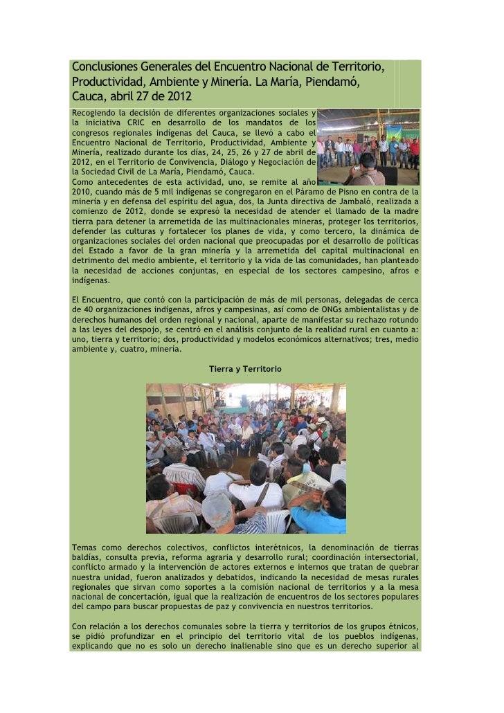 Conclusiones Generales del Encuentro Nacional de Territorio,Productividad, Ambiente y Minería. La María, Piendamó,Cauca, a...