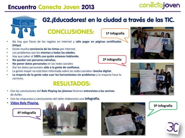 Encuentro Conecta Joven 2013G2.¡Educadores! en la ciudad a través de lasTIC.• No hay que fiarse de los regalos en Internet...