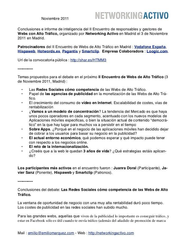 Noviembre 2011Conclusiones e informe de inteligencia del II Encuentro de responsables y gestores deWebs con Alto Tráfico, o...