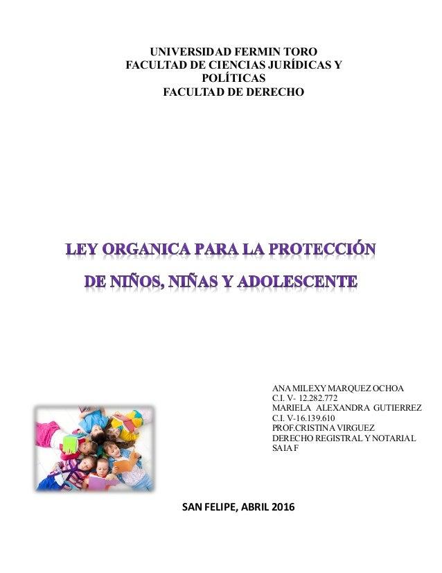 UNIVERSIDAD FERMIN TORO FACULTAD DE CIENCIAS JURÍDICAS Y POLÍTICAS FACULTAD DE DERECHO ANA MILEXY MARQUEZ OCHOA C.I. V- 12...