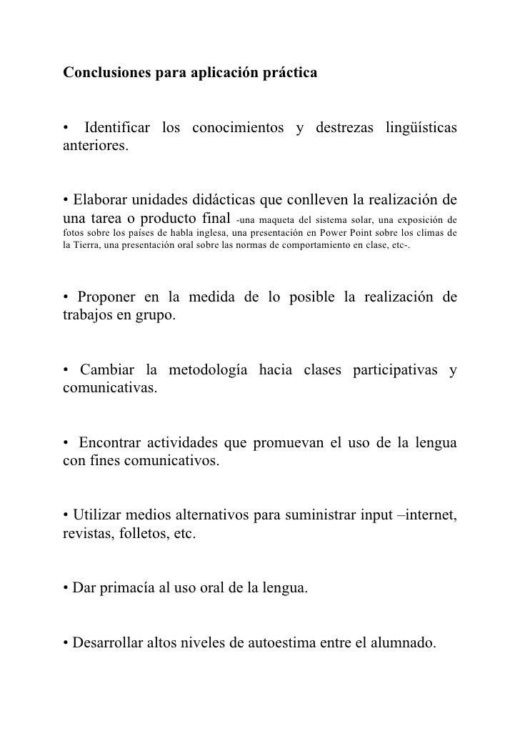 Conclusiones para aplicación práctica   • Identificar los conocimientos y destrezas lingüísticas anteriores.   • Elaborar ...