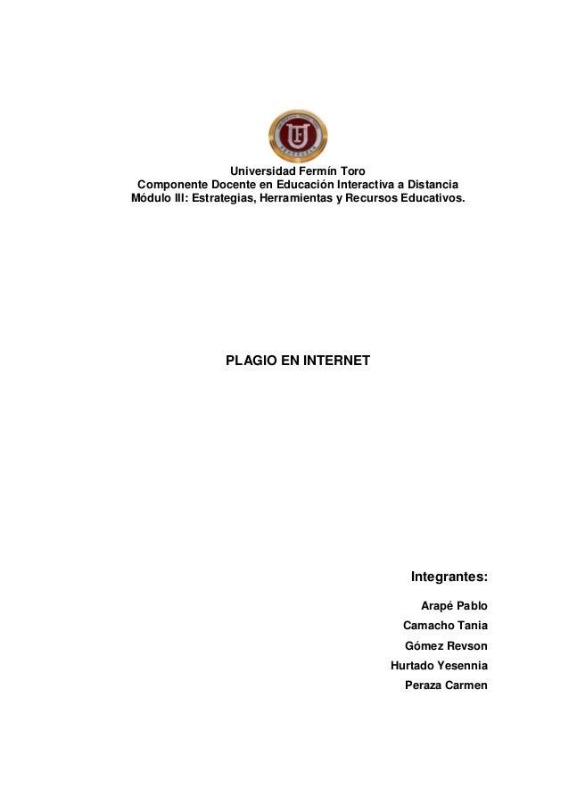 Universidad Fermín Toro Componente Docente en Educación Interactiva a Distancia Módulo III: Estrategias, Herramientas y Re...