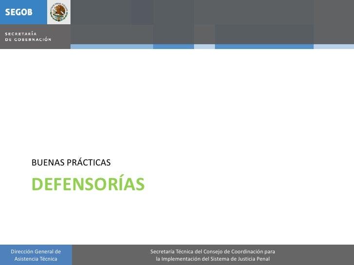 BUENAS PRÁCTICAS          DEFENSORÍAS   Dirección General de       Secretaría Técnica del Consejo de Coordinación para  As...
