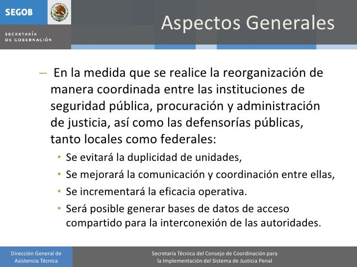 Aspectos Generales             – En la medida que se realice la reorganización de              manera coordinada entre las...