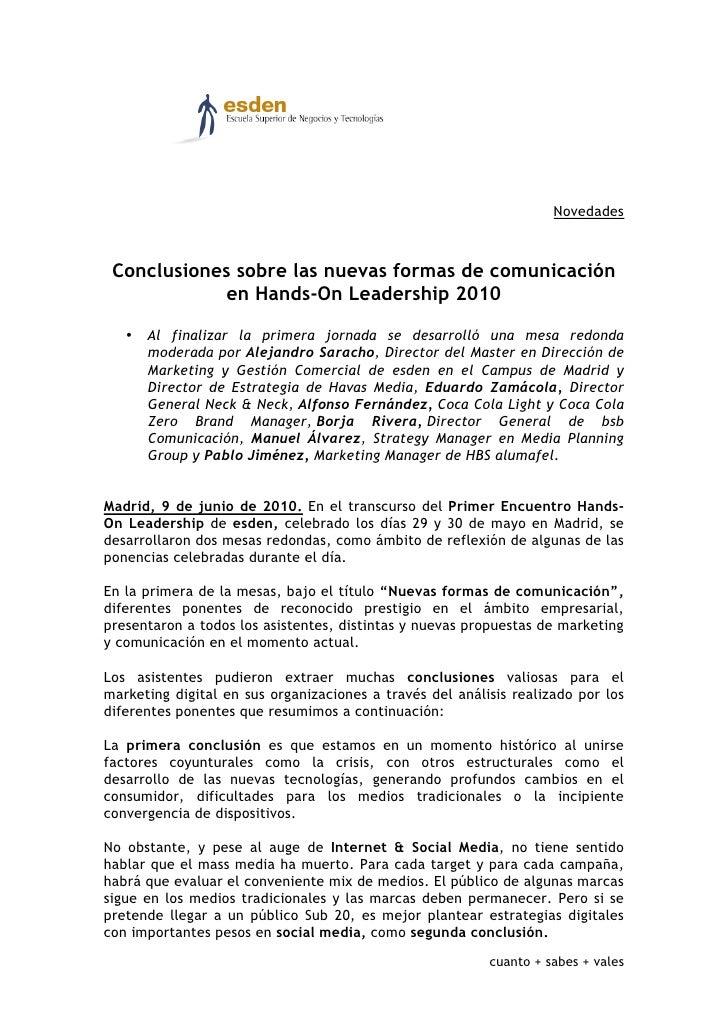 Novedades     Conclusiones sobre las nuevas formas de comunicación             en Hands-On Leadership 2010     • Al finali...