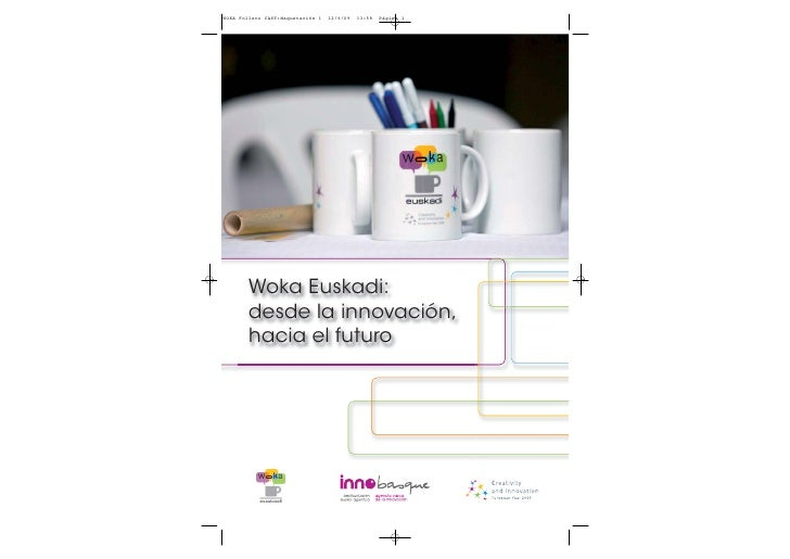 Woka Euskadi: desde la innovación, hacia el futuro