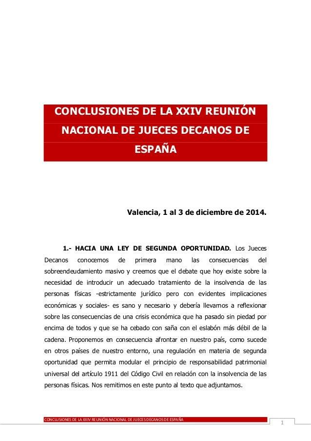 CONCLUSIONES DE LA XXIV REUNIÓN NACIONAL DE JUECES DECANOS DE ESPAÑA  1  CONCLUSIONES DE LA XXIV REUNIÓN NACIONAL DE JUECE...