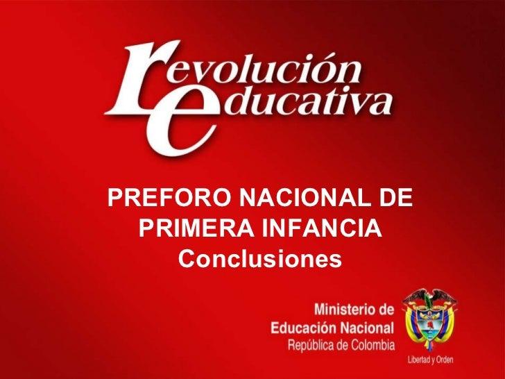 PREFORO NACIONAL DE PRIMERA INFANCIA Conclusiones
