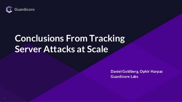 11 Daniel Goldberg, Ophir Harpaz Guardicore Labs Conclusions From Tracking Server Attacks at Scale