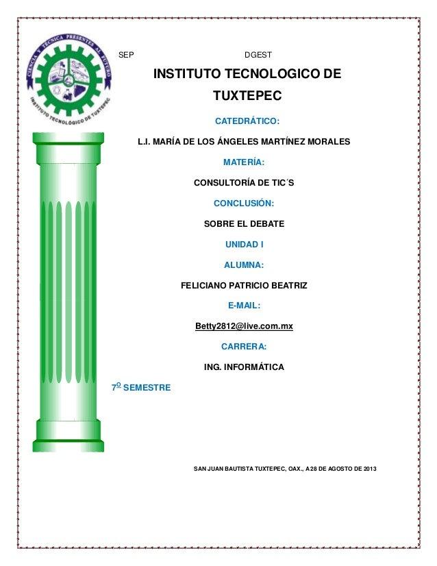 SEP DGEST INSTITUTO TECNOLOGICO DE TUXTEPEC CATEDRÁTICO: L.I. MARÍA DE LOS ÁNGELES MARTÍNEZ MORALES MATERÍA: CONSULTORÍA D...