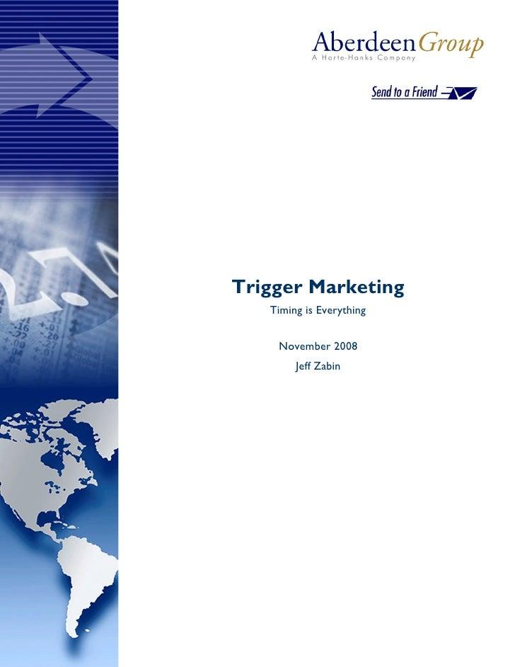 Trigger Marketing    Timing is Everything       November 2008         Jeff Zabin