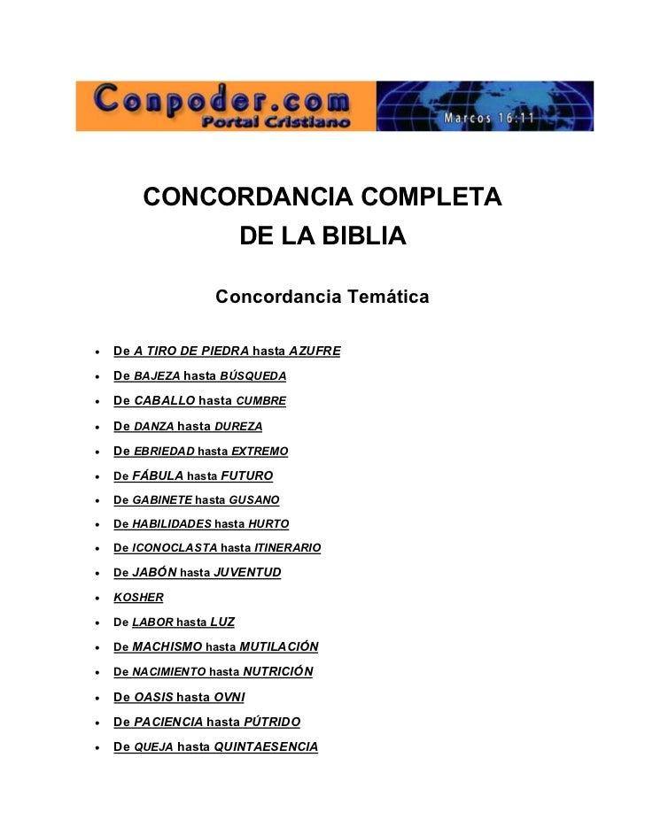 CONCORDANCIA COMPLETA                          DE LA BIBLIA                    Concordancia Temática   De A TIRO DE PIED...