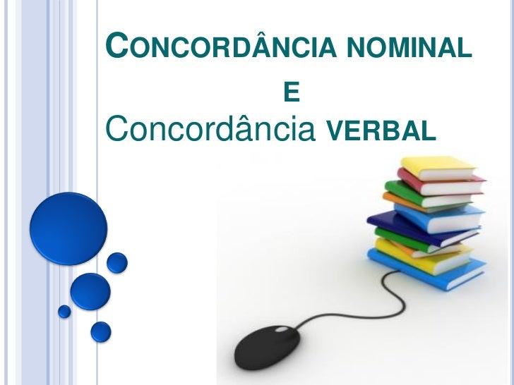 CONCORDÂNCIA NOMINAL          EConcordância VERBAL