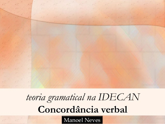 teoria gramatical na IDECAN Concordância verbal Manoel Neves