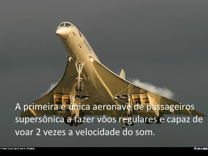 Concorde Em Numeros Slide 2