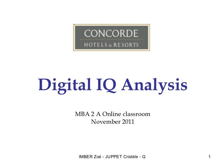 Digital IQ Analysis MBA 2 A Online classroom November 2011