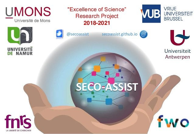 """SECO-ASSIST """"Excellence of Science"""" Research Project 2018-2021 secoassist.github.io@secoassist"""