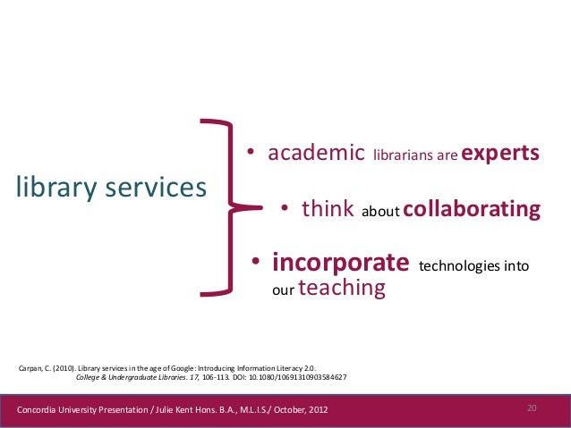 • academic                       librarians are expertslibrary services                                                   ...