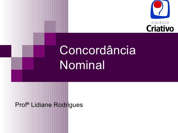 Concordância Nominal Profª Lidiane Rodrigues