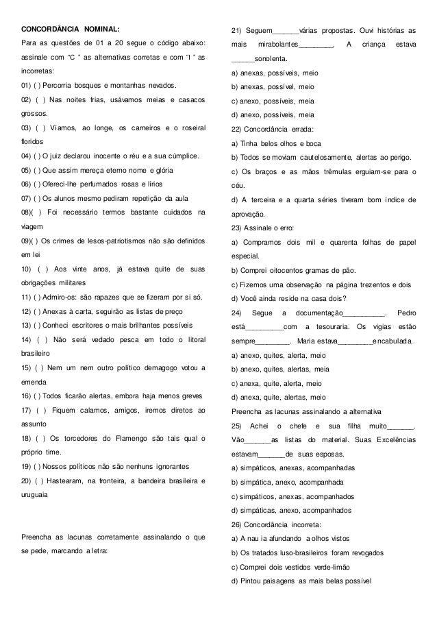 """CONCORDÂNCIA NOMINAL: Para as questões de 01 a 20 segue o código abaixo: assinale com """"C """" as alternativas corretas e com ..."""