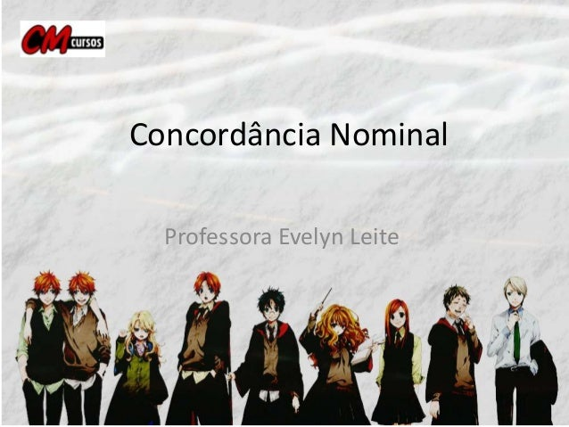 Concordância Nominal Professora Evelyn Leite