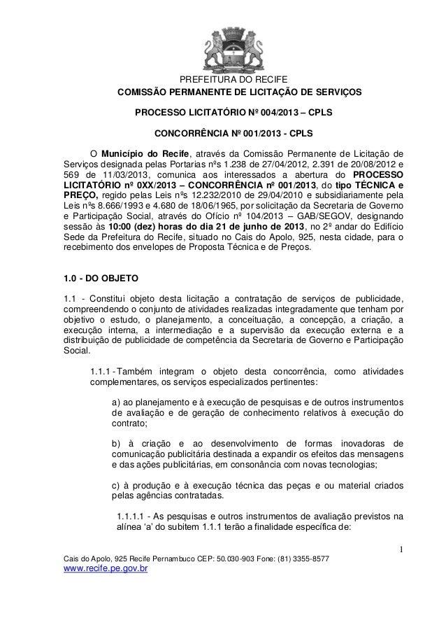 PREFEITURA DO RECIFE1Cais do Apolo, 925 Recife Pernambuco CEP: 50.030-903 Fone: (81) 3355-8577www.recife.pe.gov.brCOMISSÃO...