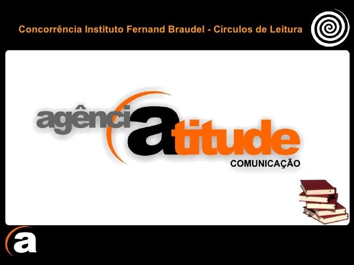 Concorrência Instituto Fernand Braudel - Círculos de Leitura