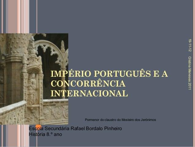 19-11-12                                                                         Cristina Meneses 2011         IMPÉRIO POR...