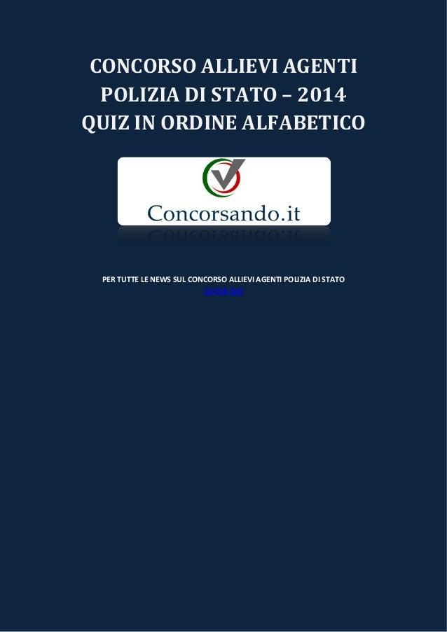 CONCORSO ALLIEVI AGENTI POLIZIA DI STATO – 2014 QUIZ IN ORDINE ALFABETICO PER TUTTE LE NEWS SUL CONCORSO ALLIEVI AGENTI PO...
