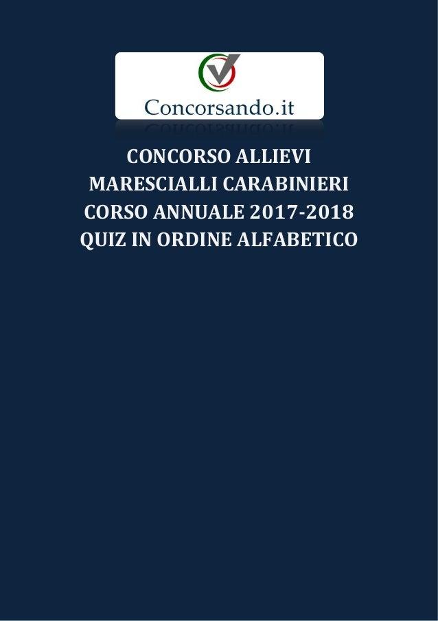 CONCORSO ALLIEVI MARESCIALLI CARABINIERI CORSO ANNUALE 2017-2018 QUIZ IN ORDINE ALFABETICO