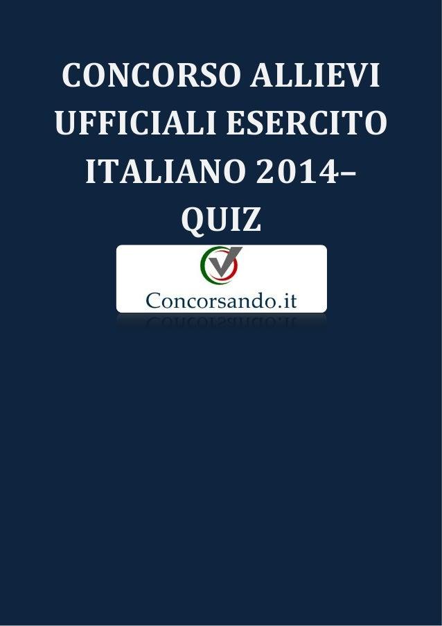 CONCORSO ALLIEVI  UFFICIALI ESERCITO  ITALIANO 2014–  QUIZ