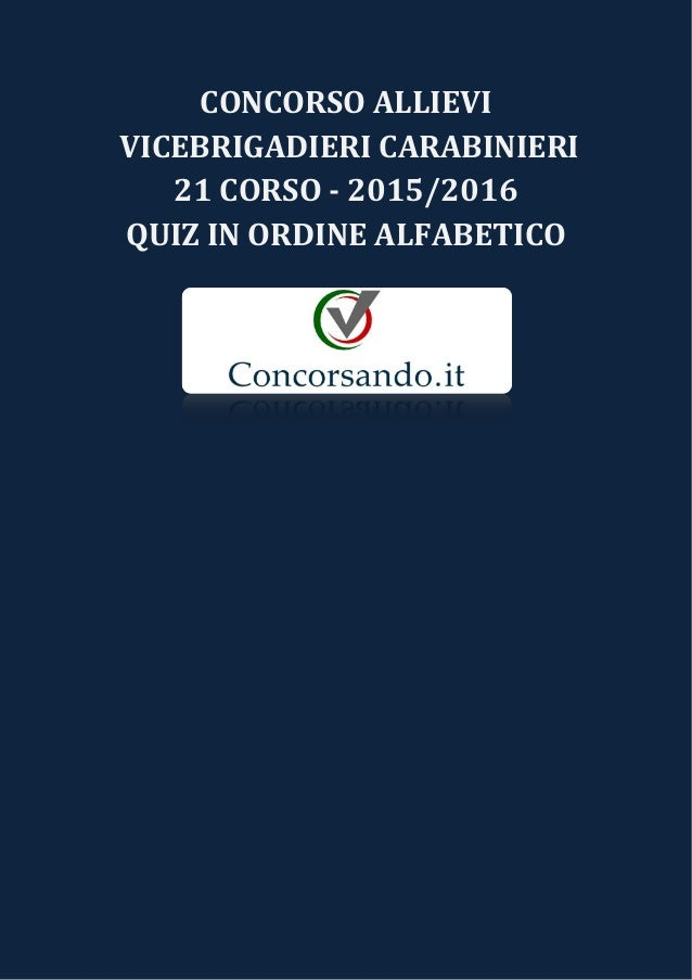 Concorso Allievi Vicebrigadieri Carabinieri 21 Corso Trimestrale Quiz