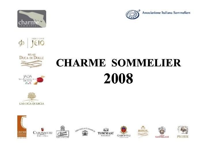 CHARME SOMMELIER       2008
