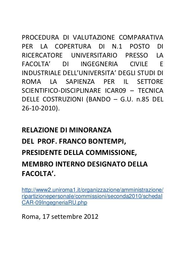 PROCEDURA DI VALUTAZIONE COMPARATIVAPER LA COPERTURA DI N.1 POSTO DIRICERCATORE UNIVERSITARIO PRESSO LAFACOLTA'     DI   I...