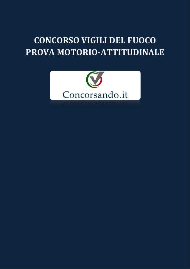 CONCORSO VIGILI DEL FUOCO PROVA MOTORIO-ATTITUDINALE