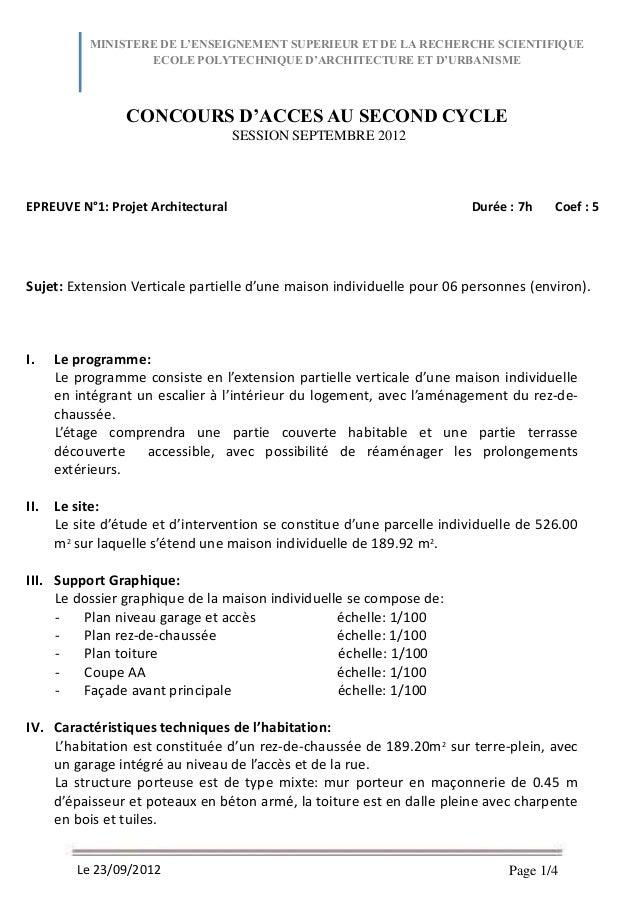 Page 1/4Le 23/09/2012EPREUVE N°1: Projet Architectural Durée : 7h Coef : 5Sujet: Extension Verticale partielle d'une maiso...