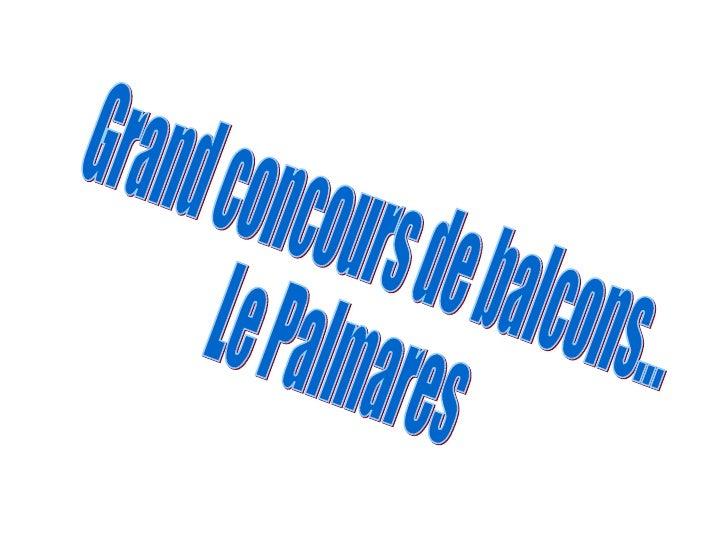 Grand concours de balcons... Le Palmares