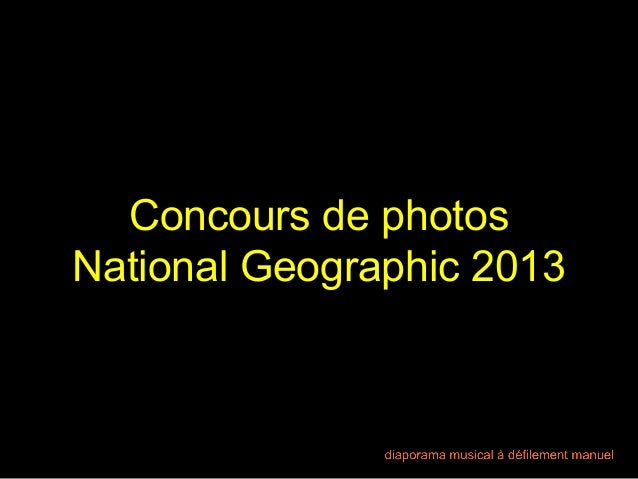 Concours de photos National Geographic 2013