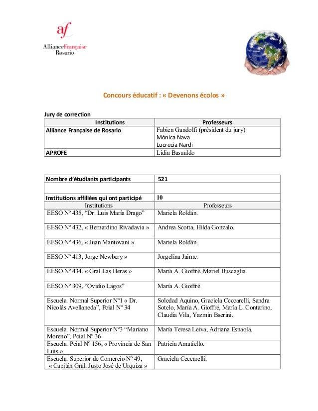 Concours éducatif : « Devenons écolos » Jury de correction Institutions Professeurs Alliance Française de Rosario Fabien G...